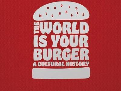 the world is your burger librairie gourmande